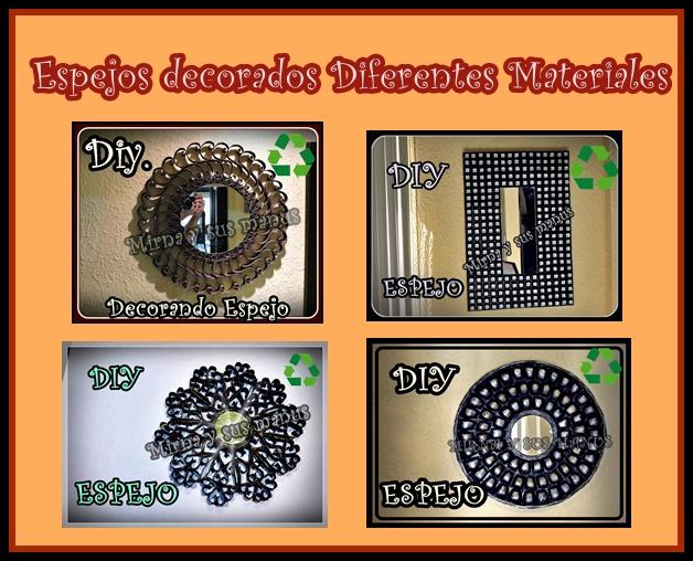 mirna y sus manus espejos decorados con materiales reciclados