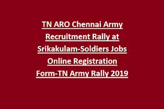 TN ARO Chennai Army Recruitment Rally at Srikakulam-Soldiers Jobs Online Registration Form-TN Army Rally 2019