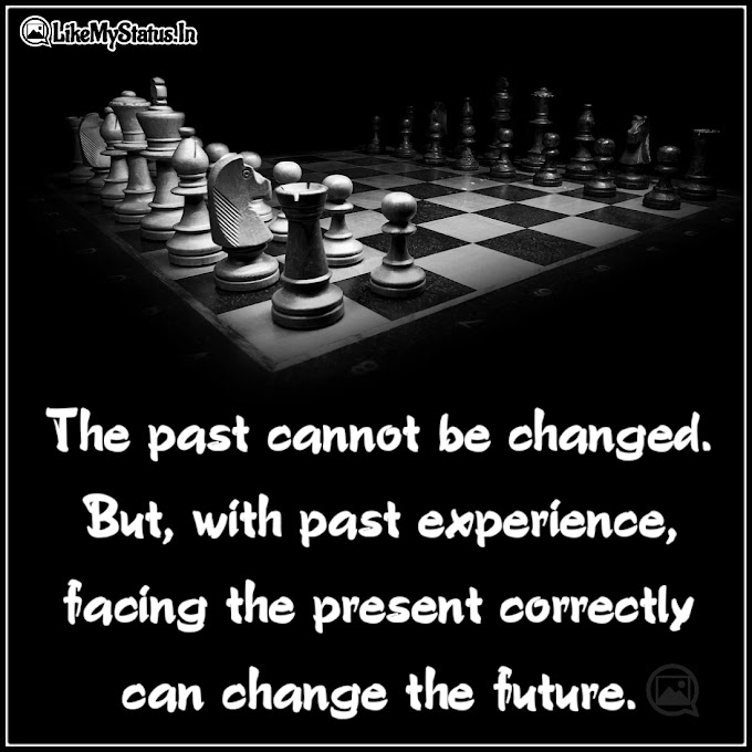 Facing the present correctly | Quote For Life