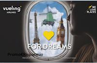 Concorso Vueling #LOVEforDREAMS : vinci gratis biglietti aerei (250 euro)