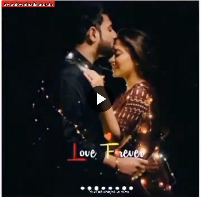 Most Romantic Love Whatsapp Video Status Download