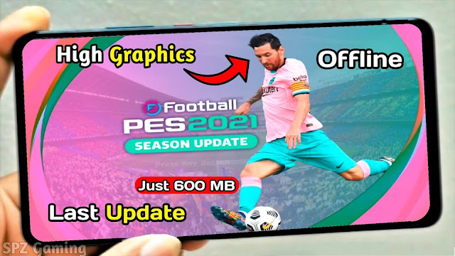 Download PES 2021 Android Offline 600MB Best Graphics Real Faces New Kits & Full Transfers