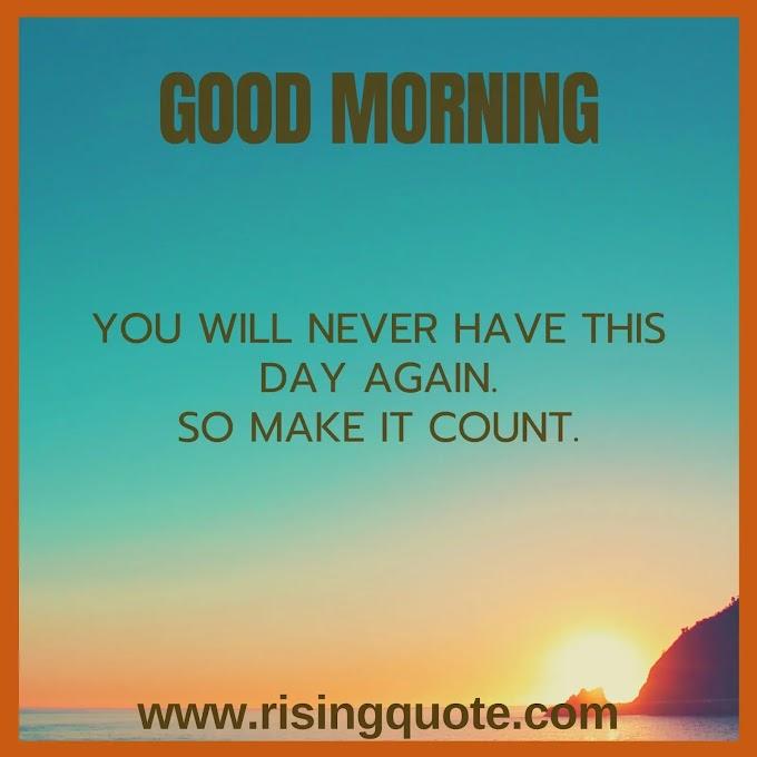 Top 10 Inspirational Good morning quotes | 10 April 2021