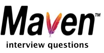 Popular Maven Interview Questions And Answers