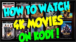 UPDATE LIST 4K MOVIES KODI ADDON 2017