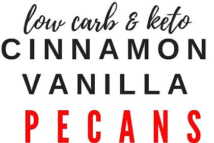 Low Carb Keto Cinnamon Vanilla Butter Glazed Pecans
