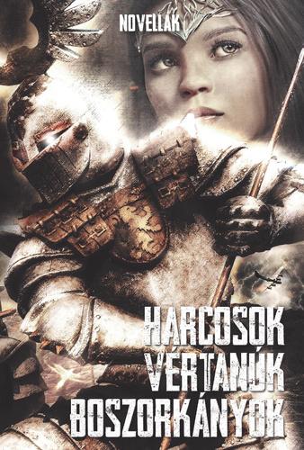 Harcosok, vértanúk, boszorkányok (szerk.: Tamási Izabella)