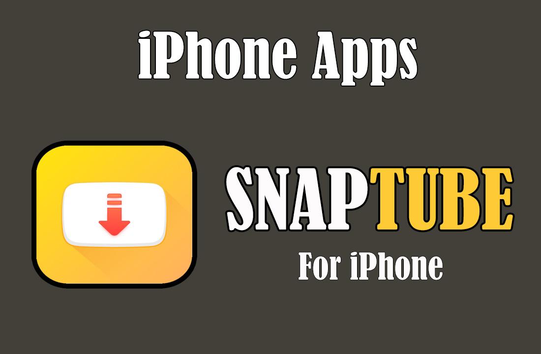 تحميل برنامج Snaptube للايفون لتحميل الفيديو من اليوتيوب