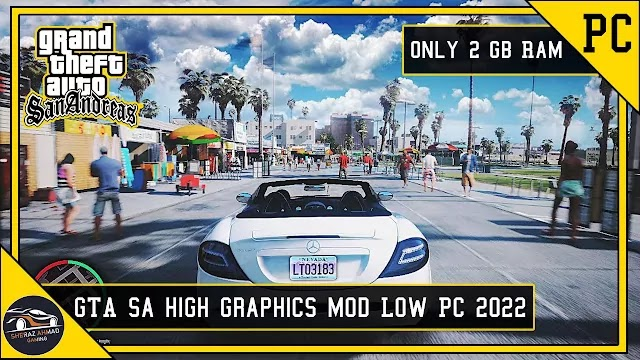 Best GTA San Andreas Realistic Graphics Mod For Low Pc | 2GB Ram