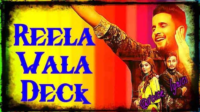 Reela Wala Deck Lyrics