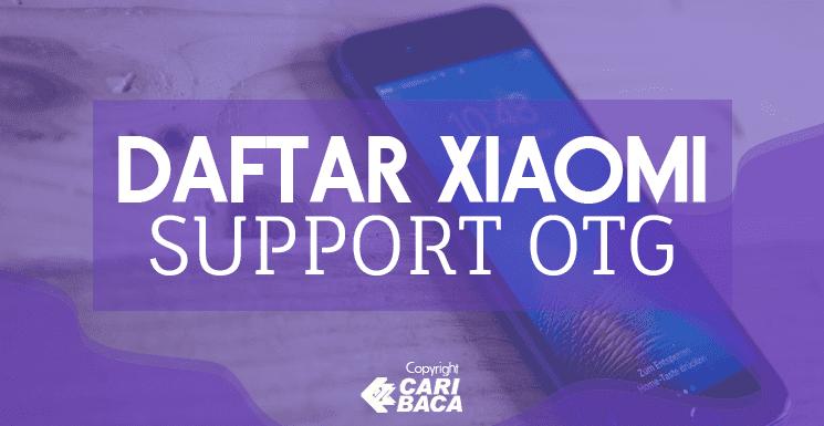 Xiaomi Yang Support OTG Termurah dan Terbaik