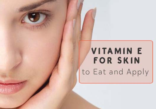 How Vitamin E helps for Skin Problems