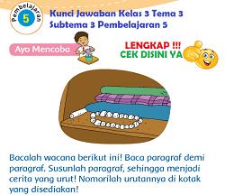 Kunci Jawaban Kelas 3 Tema 3 Subtema 3 Pembelajaran 5 www.simplenews.me