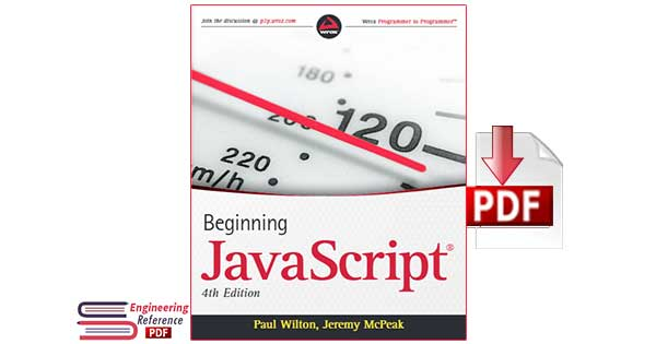 Beginning JavaScript Fourth Edition by Paul Wilton and Jeremy McPeak pdf Download
