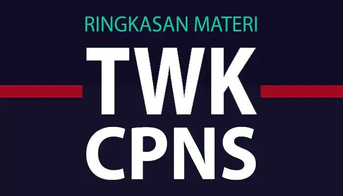 Rangkuman Materi TWK CPNS Terbaru