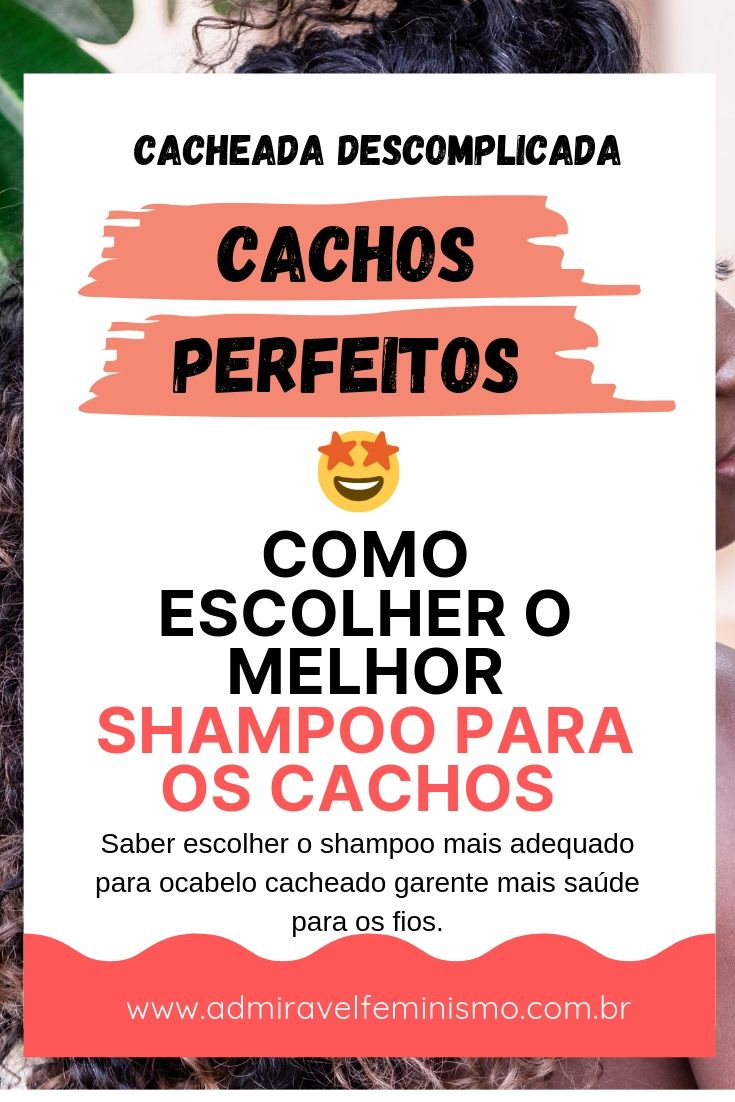 Como escolher o melhor shampoo para os cachos