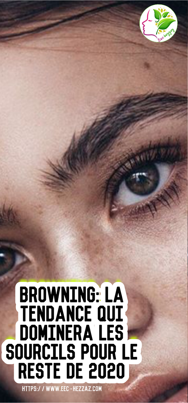 Browning: la tendance qui dominera les sourcils pour le reste de 2020