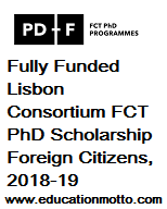 FCT PhD Scholarship Foreign Citizens, 2018-19, Description of Scholarship, Eligibility criteria, Method of Applying, Application Deadline,Foreign Citizens,