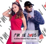 Lirik Lagu Eleena Harris - I'm In Love (feat. Faezal)