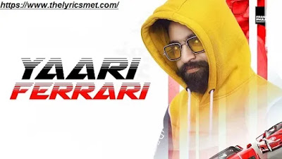 Yaari Ferrari Song Lyrics | Dev Sharma | Latest Punjabi Song 2020
