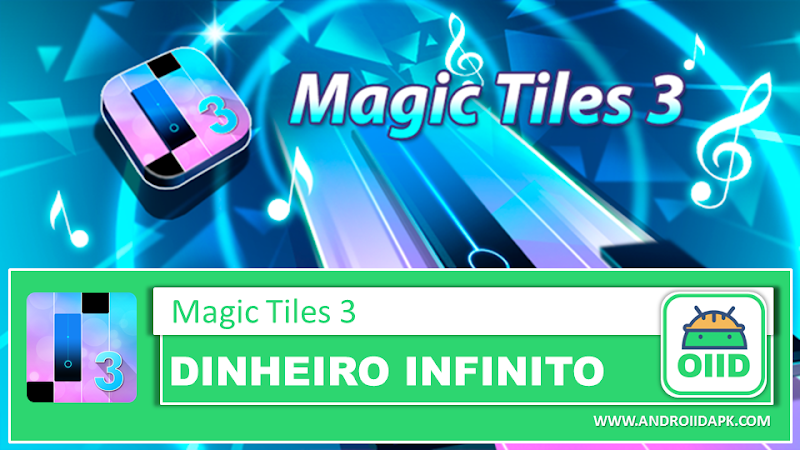 Magic Tiles 3 - APK MOD HACK - Dinheiro Infinito