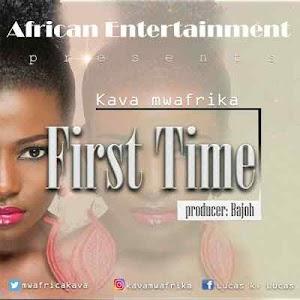 Download Mp3   Kava Mwafrika - First Time