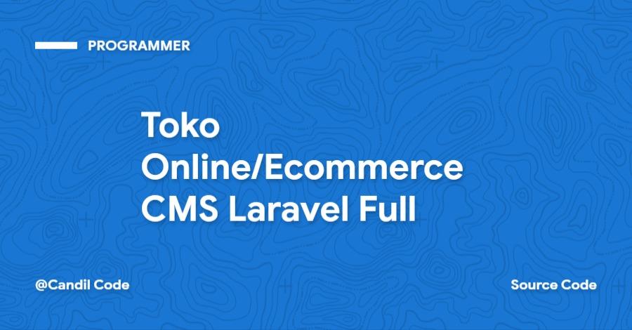 Toko Online CMS Laravel Full