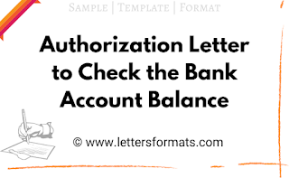 Authorization Letter to Check Bank Account Balance (Format)