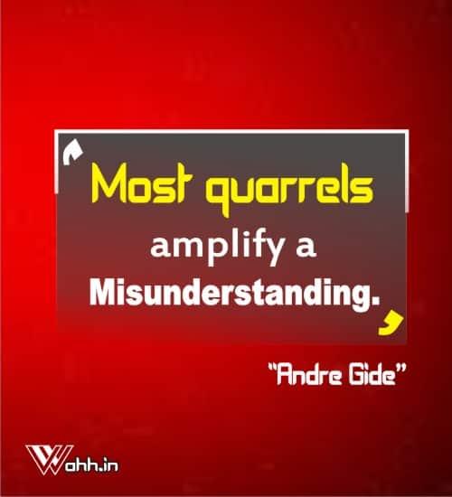 Most-quarrels-amplify-a-misunderstanding-Andre-Gide