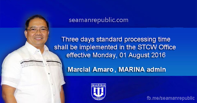 Marcial Amaro declared that MARINA shall implement the 3 days standard processing starting August 01, 2016
