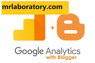 Google Analytics। Top 10 blogger tips and tricks । Blogger tutorial  - mr laboratory