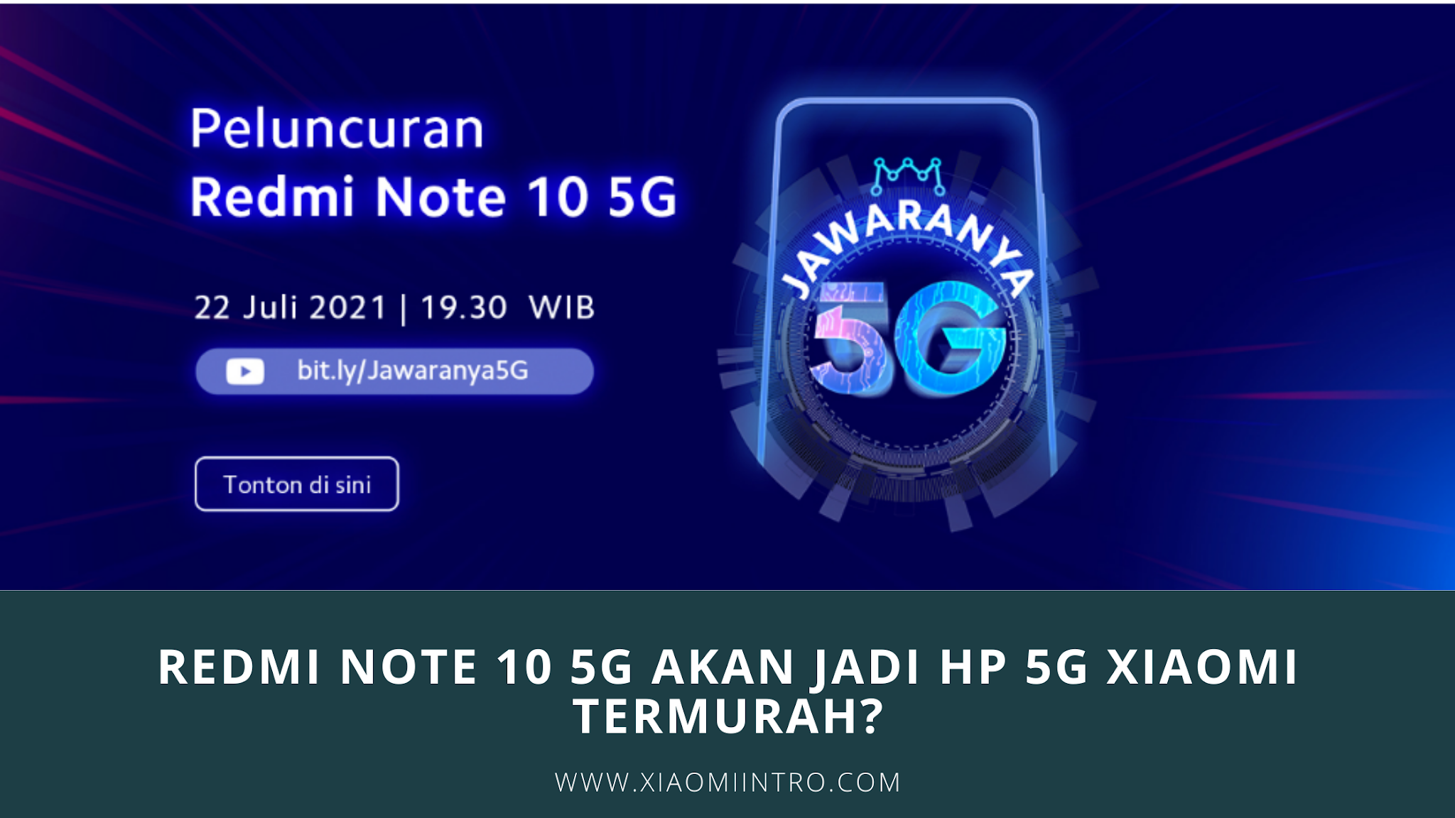 Redmi Note 10 5G Akan Jadi Hp 5G XiaomiTermurah?