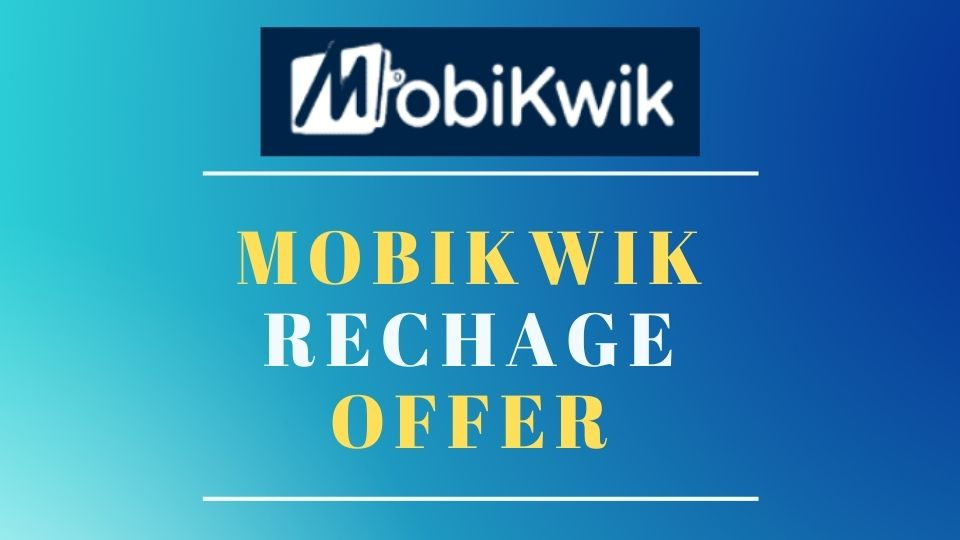 Recharge Offers On MobiKwik - Free Rs.10 Recharge - September 2020