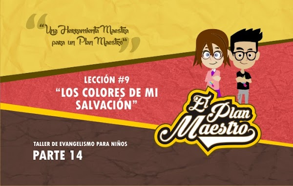 P14 - L9 - LOS COLORES DE MI SALVACIÓN - EPM