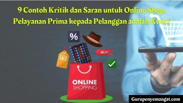 Contoh Kritik dan Saran untuk Online Shop, Pelayanan Prima kepada Pelanggan adalah Kunci
