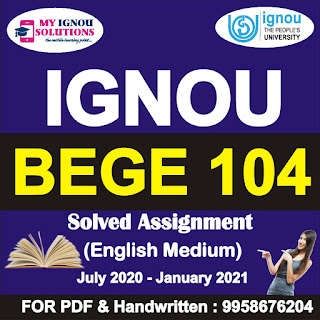 bege 104 assignment 2020-21 pdf; bege-104 solved assignment 2020-2021; bege 104 assignment 2020-21 answers; bege 104 assignment question paper 2020-21; bege 104 solved assignment pdf; bege 104 solved assignment 2019-20 free download; bege-104 solved assignment 2021; ignou bege 104 assignment 2020-21