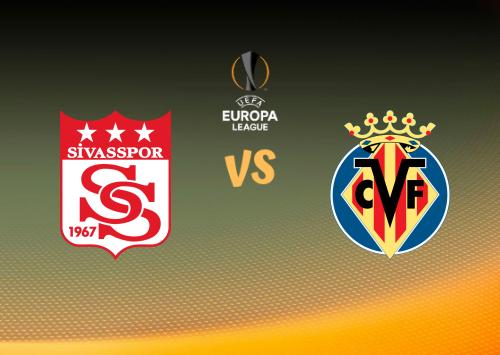 Sivasspor vs Villarreal  Resumen