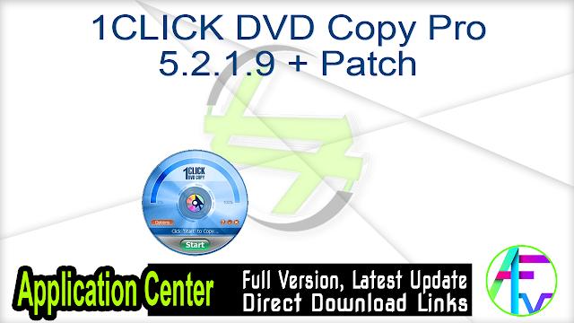 1CLICK DVD Copy Pro 5.2.1.9 + Patch