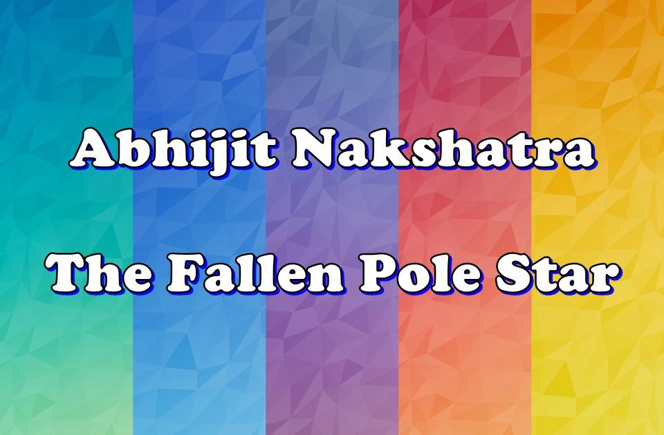 Abhijit Nakshatra