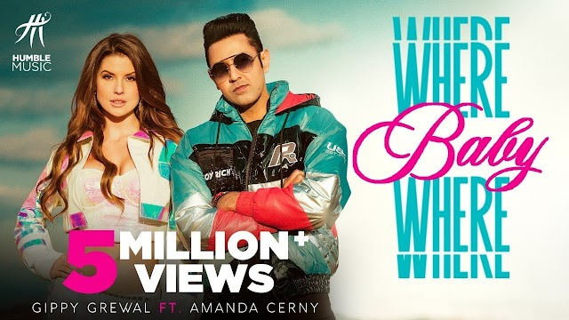 Where baby where song lyrics by gippy grewal ft. amanda cerny /jaani sukhe / humble music