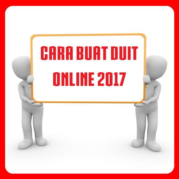 cara-buat-duit-online-2017