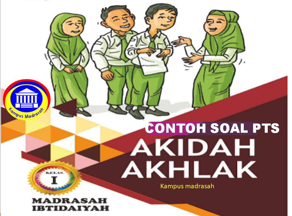 Soal PTS Akidah Akhlak Semester 1 Kelas 1