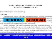 TEKNIK DAN BENTUK INSTRUMEN PENILAIAN  BERDASARKAN KURIKULUM 2013