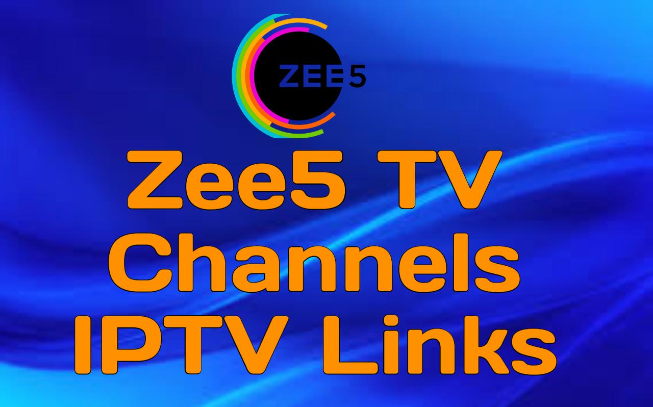 Zee5 TV Channels IPTV Links