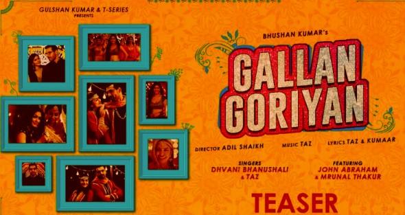 Gallan Goriyan Lyrics - John Abraham