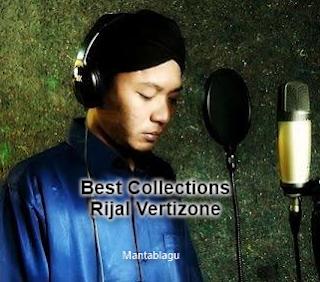 Kumpulan Lagu Rijal Vertizone Mp3 Terbaru 2018 dan Terlengkap Rar
