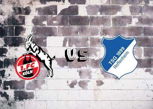 Köln vs Hoffenheim  Resumen