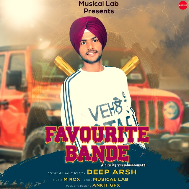 Favourite Bande MP3 Song Download - Deep Arsh