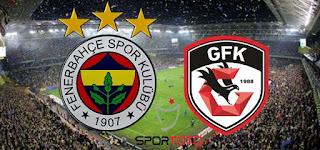 Fenerbahçe - Gazişehir FK