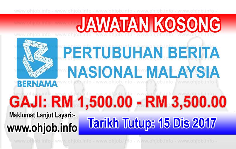 Jawatan Kerja Kosong BERNAMA - Pertubuhan Berita Nasional Malaysia logo www.ohjob.info disember 2017
